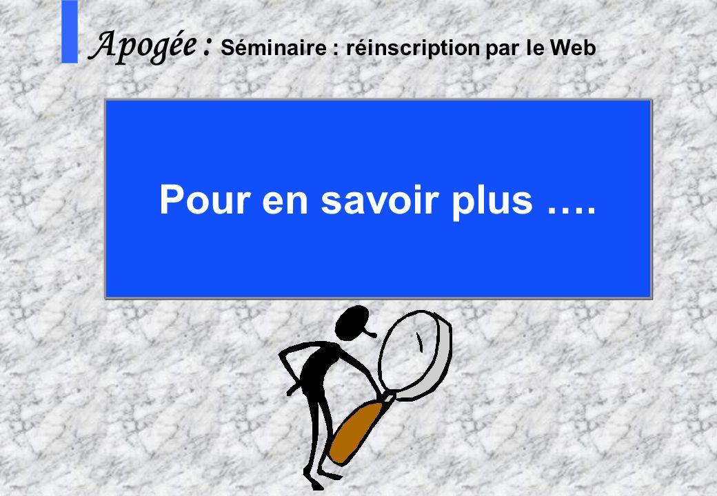 Apogée : Séminaire : réinscription par le Web