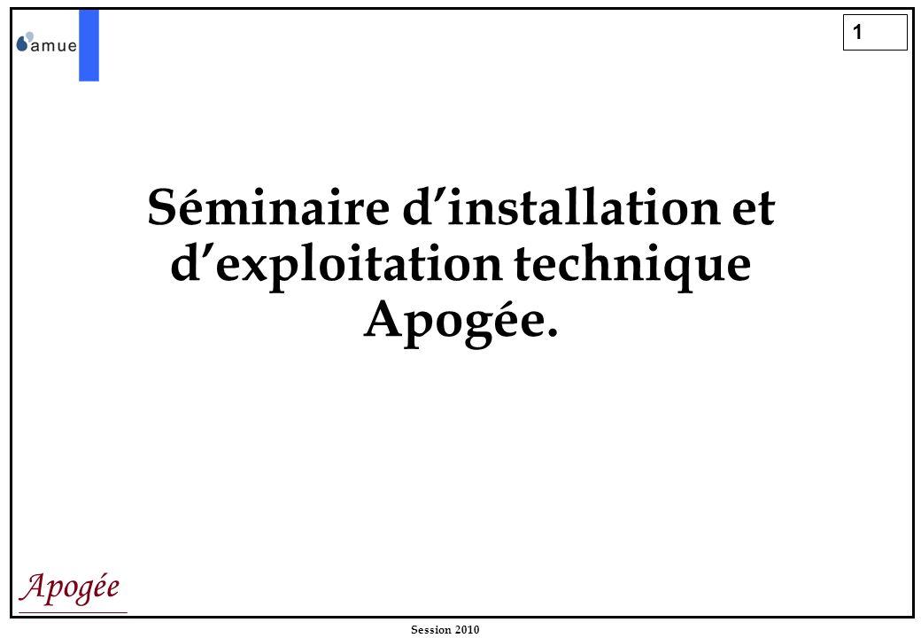 Séminaire d'installation et d'exploitation technique Apogée.