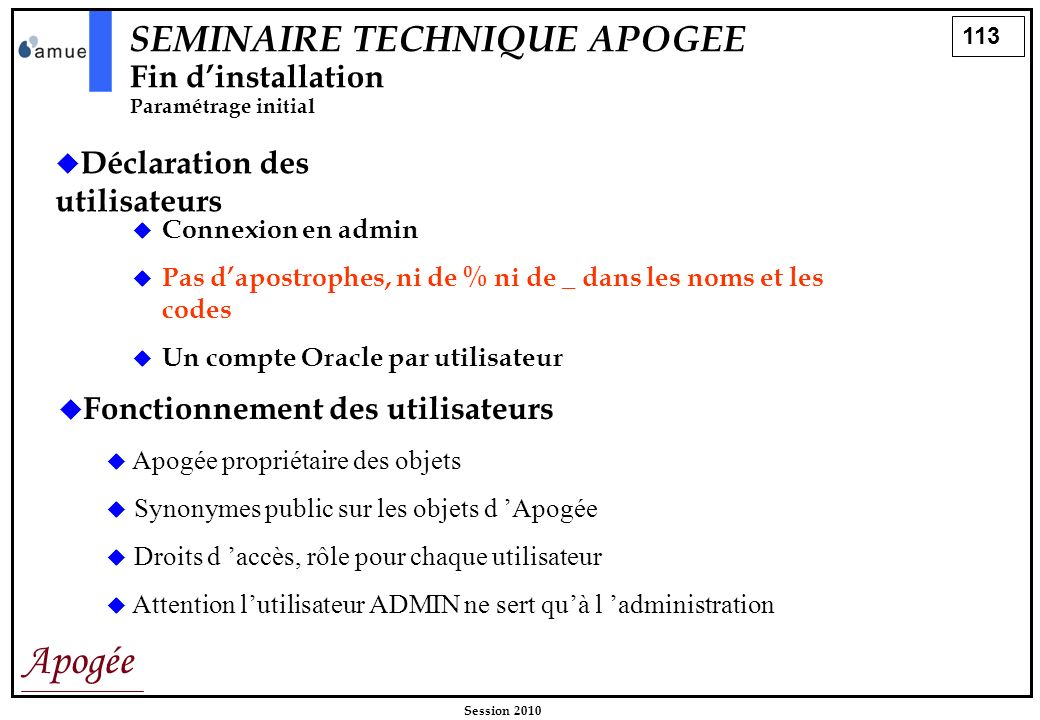SEMINAIRE TECHNIQUE APOGEE Fin d'installation Paramétrage initial