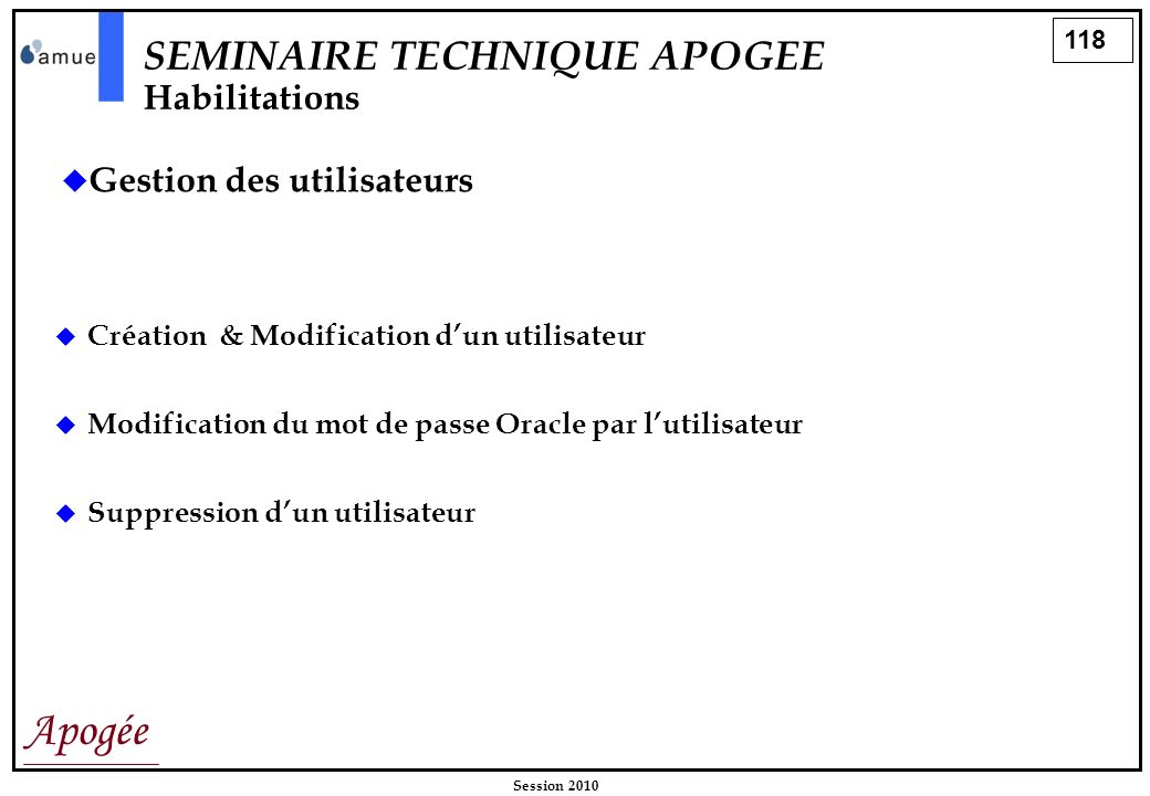 SEMINAIRE TECHNIQUE APOGEE Habilitations