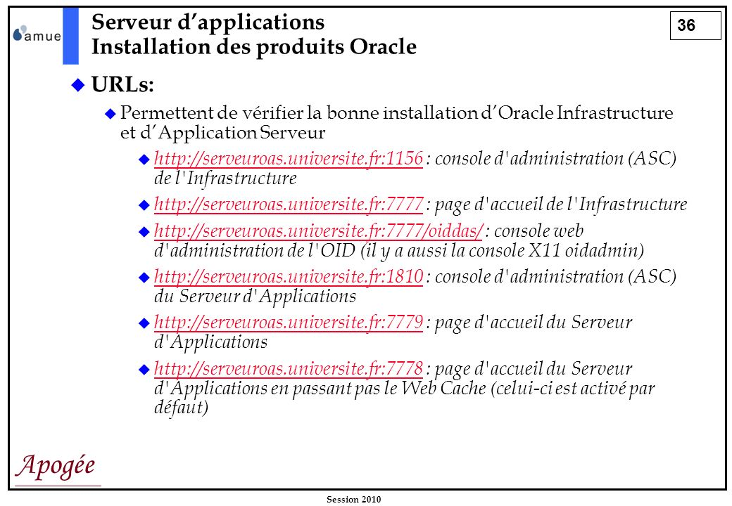 Serveur d'applications Installation des produits Oracle