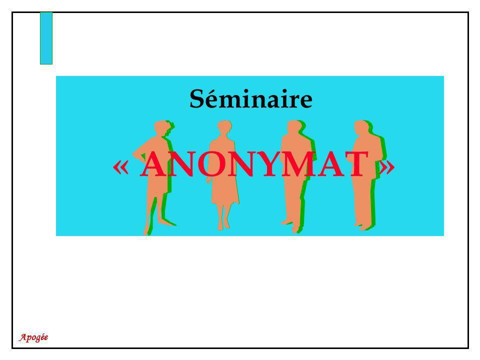 Séminaire « ANONYMAT »