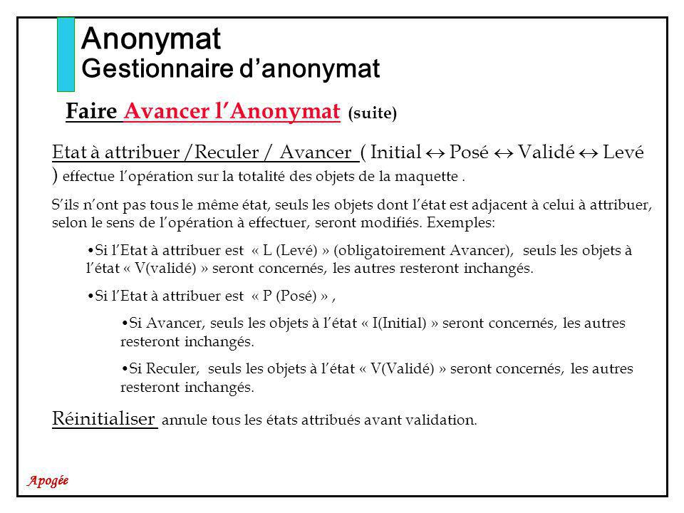 Anonymat Gestionnaire d'anonymat Faire Avancer l'Anonymat (suite)