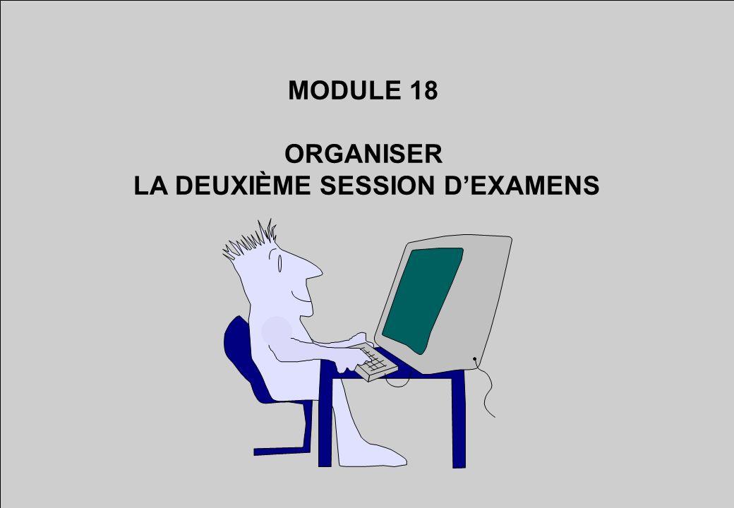 LA DEUXIÈME SESSION D'EXAMENS