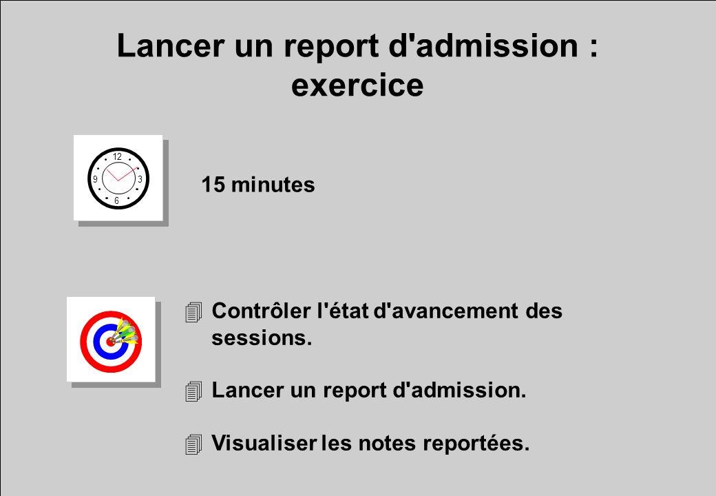 Lancer un report d admission : exercice