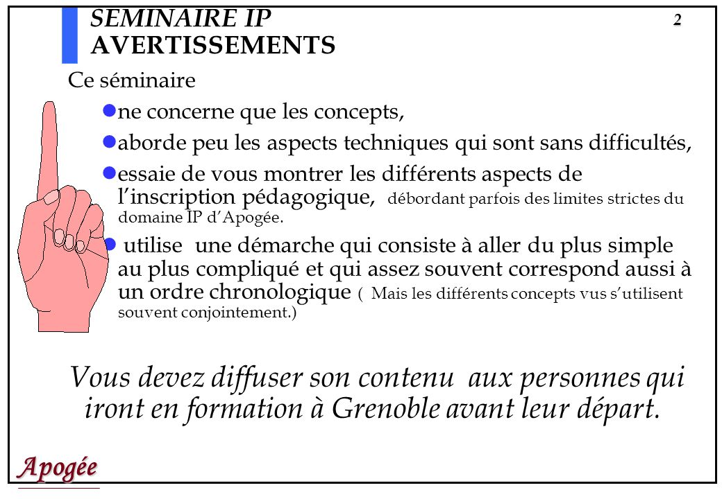 SEMINAIRE IP AVERTISSEMENTS