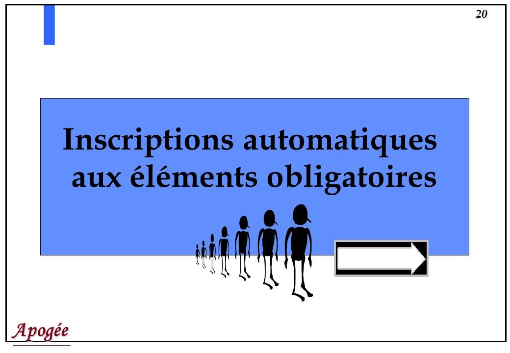 Inscriptions automatiques aux éléments obligatoires