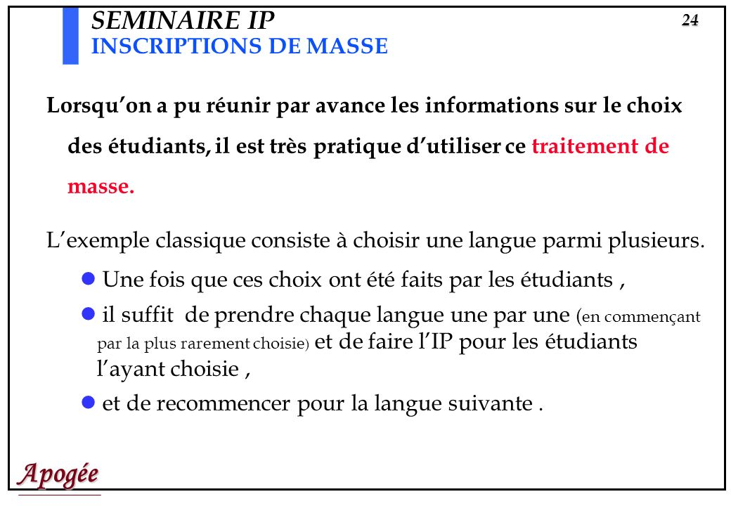 SEMINAIRE IP INSCRIPTIONS DE MASSE