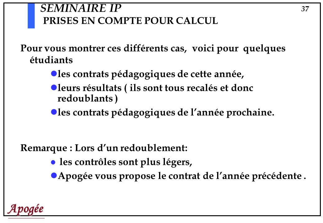 SEMINAIRE IP PRISES EN COMPTE POUR CALCUL
