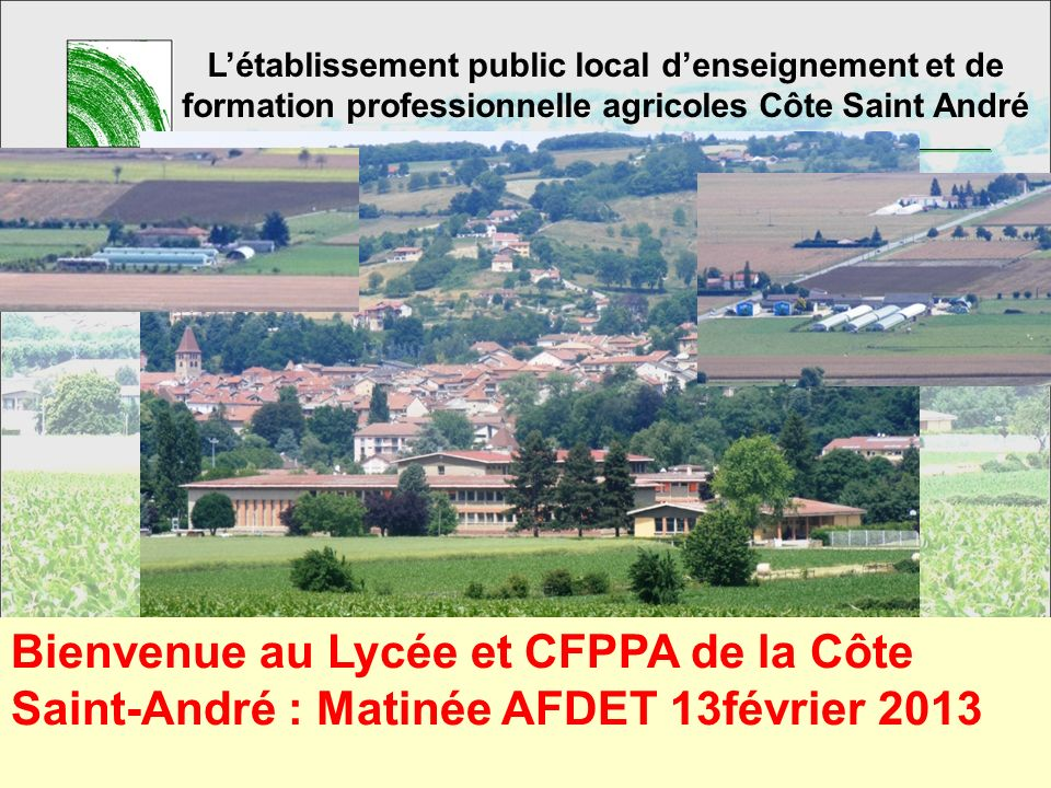18/09/2008 L'établissement public local d'enseignement et de formation professionnelle agricoles Côte Saint André.