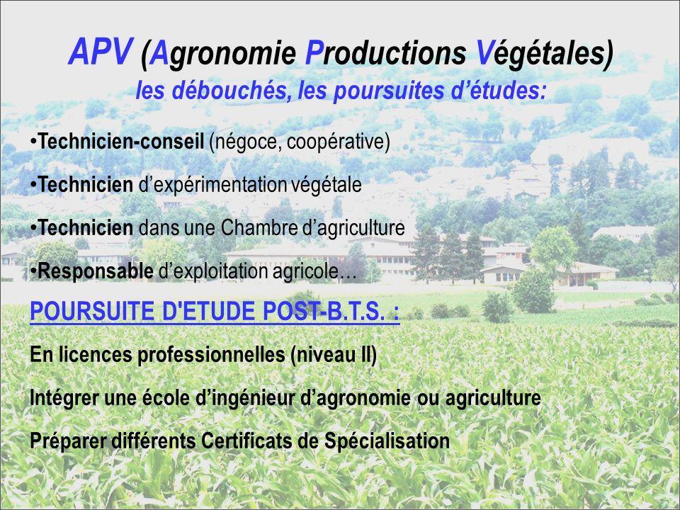 APV (Agronomie Productions Végétales) les débouchés, les poursuites d'études: