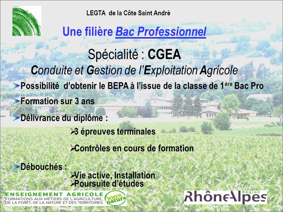 LEGTA de la Côte Saint André Une filière Bac Professionnel