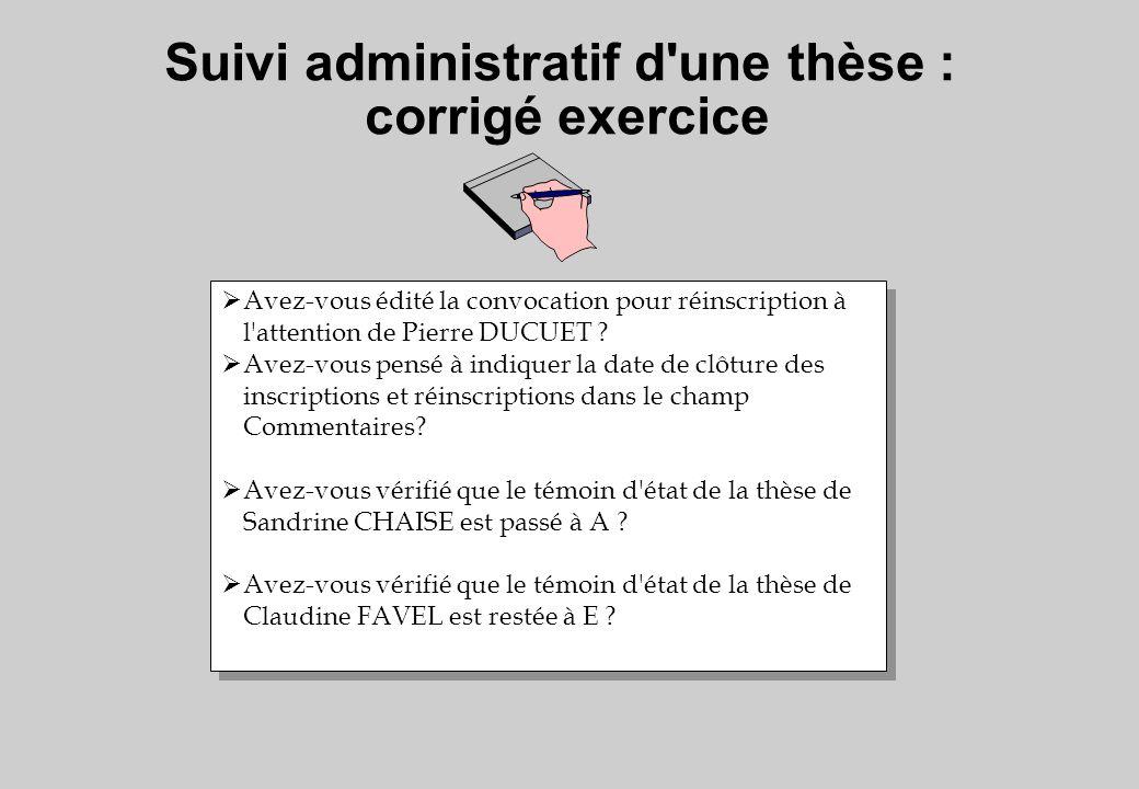 Suivi administratif d une thèse : corrigé exercice