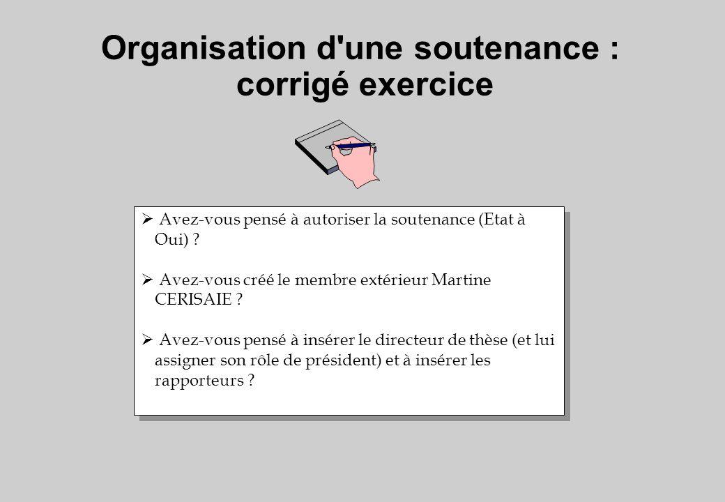 Organisation d une soutenance : corrigé exercice