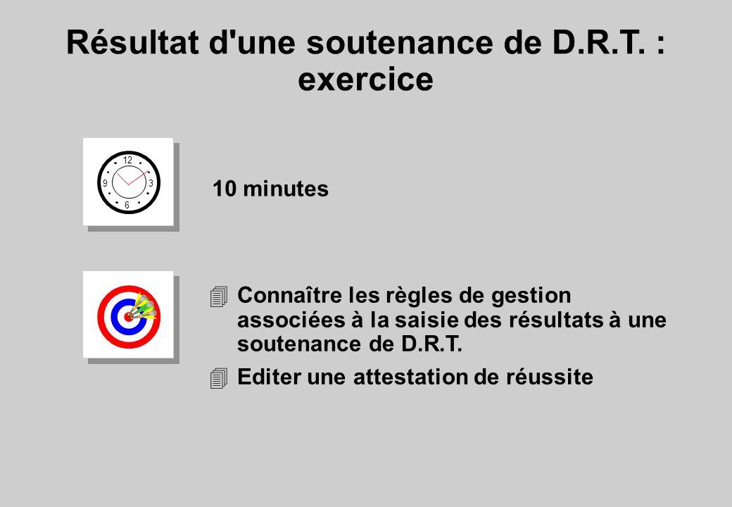Résultat d une soutenance de D.R.T. : exercice