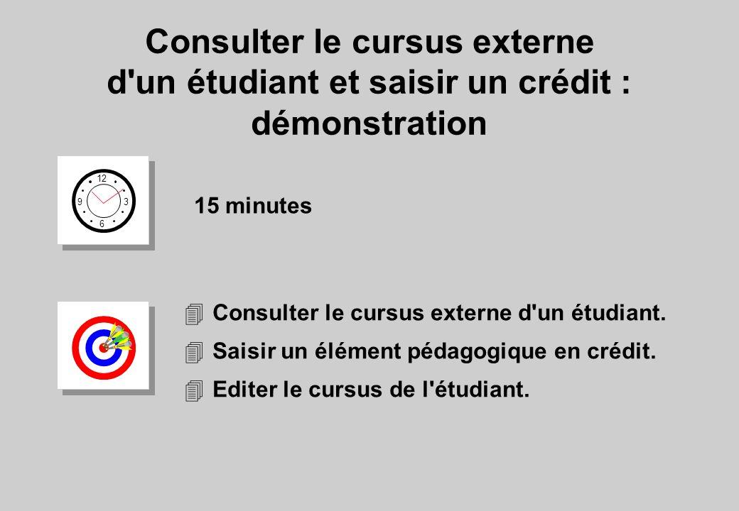 Consulter le cursus externe d un étudiant et saisir un crédit : démonstration