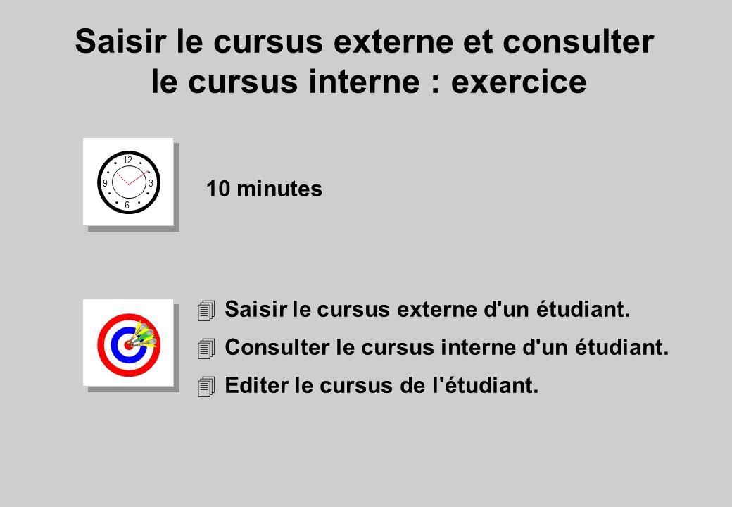 Saisir le cursus externe et consulter le cursus interne : exercice