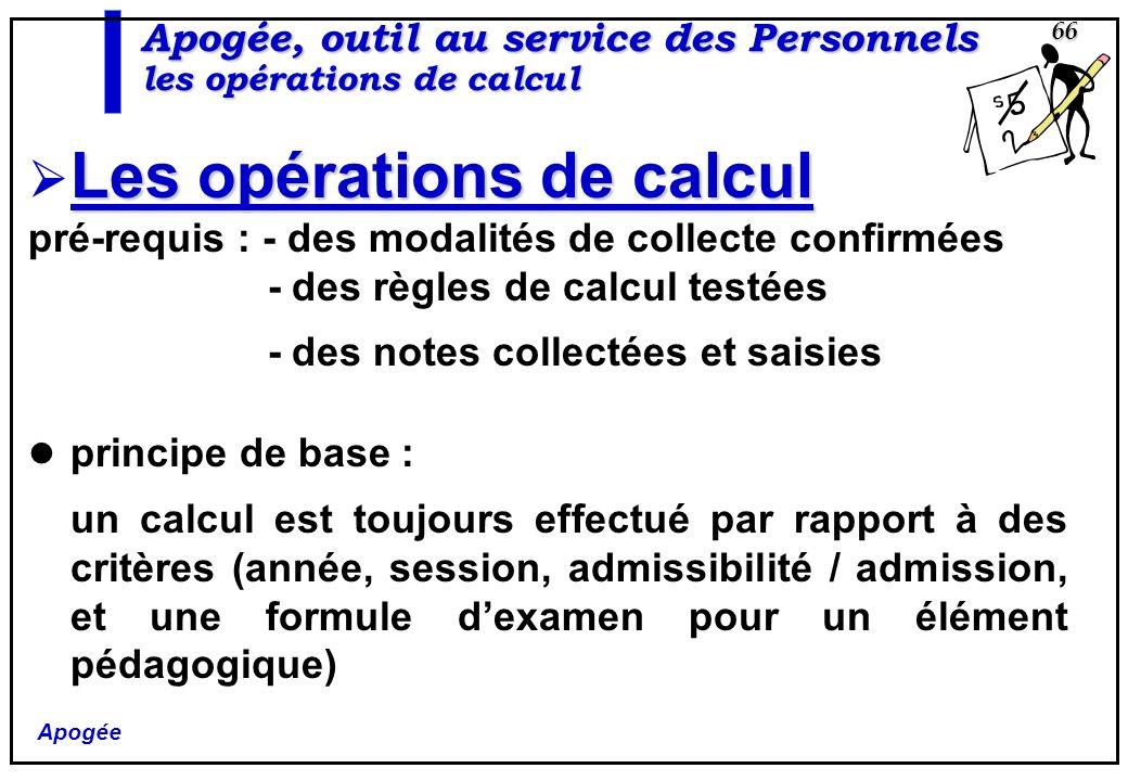 Apogée, outil au service des Personnels les opérations de calcul