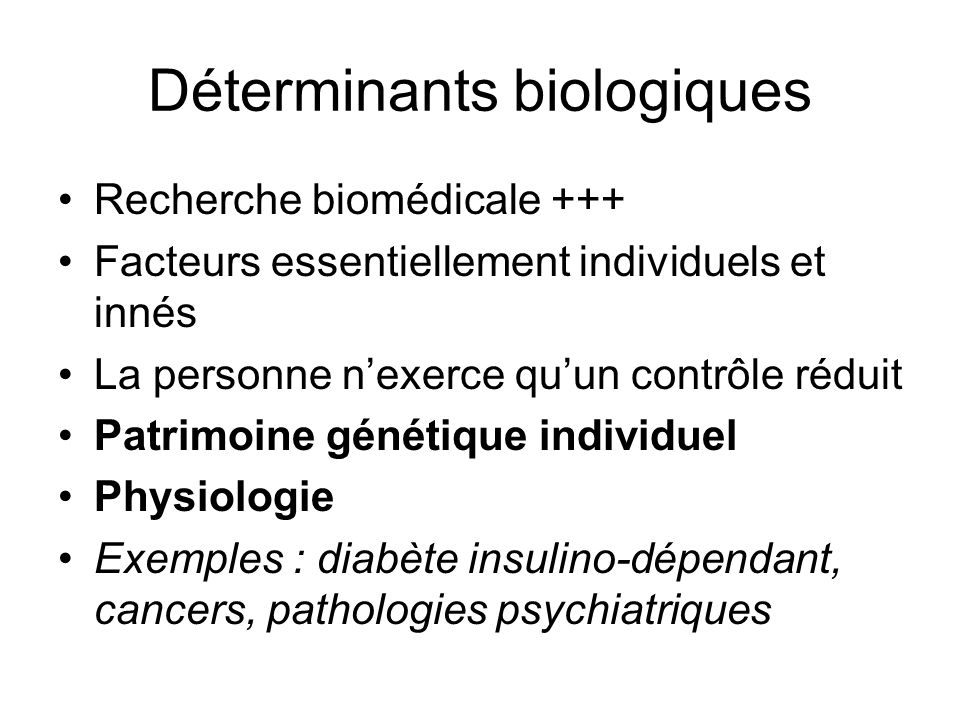 Déterminants biologiques