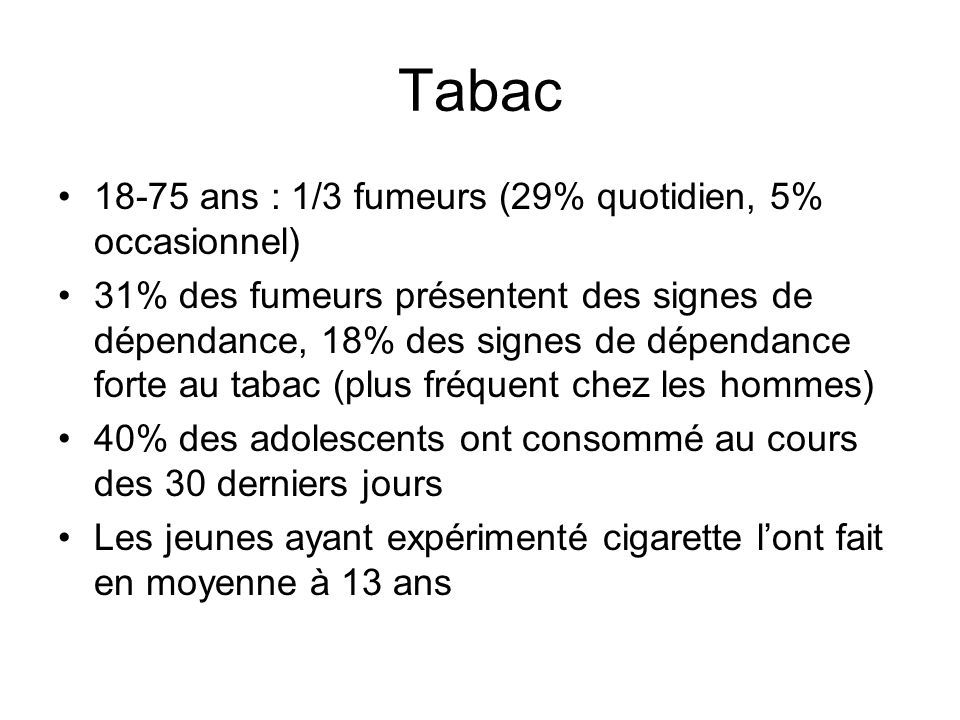 Tabac 18-75 ans : 1/3 fumeurs (29% quotidien, 5% occasionnel)