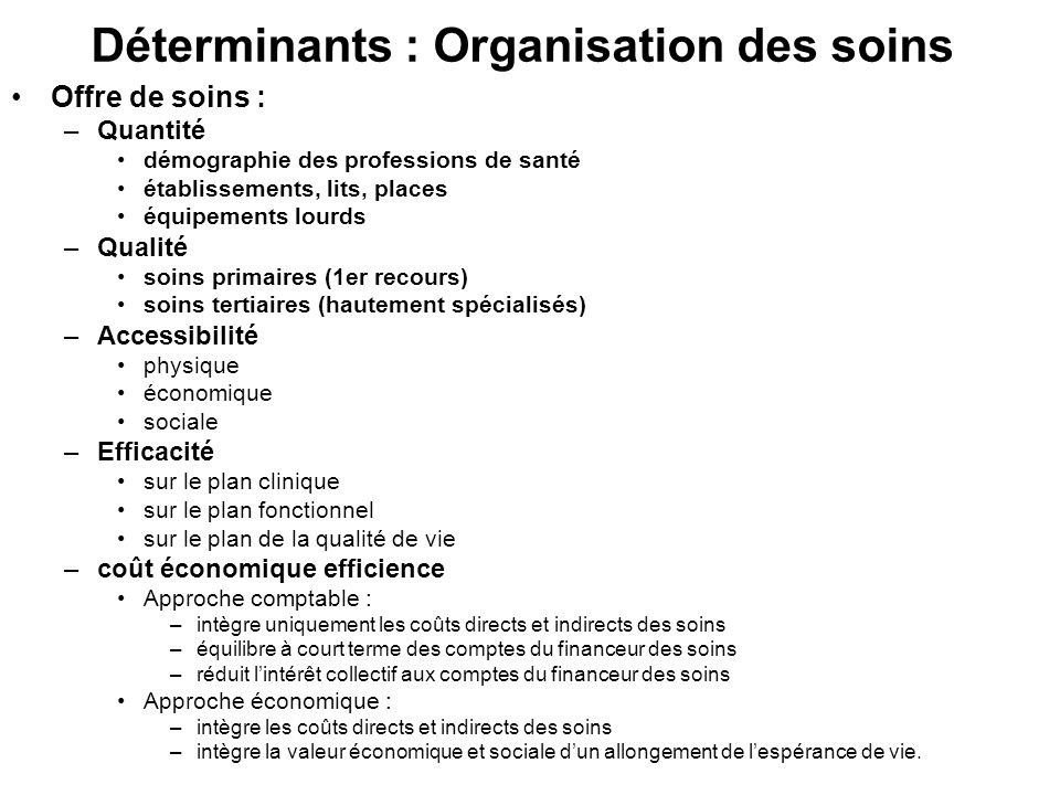 Déterminants : Organisation des soins