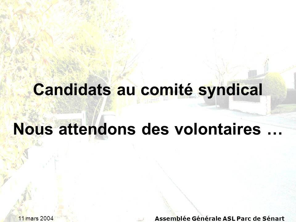 Candidats au comité syndical Nous attendons des volontaires …