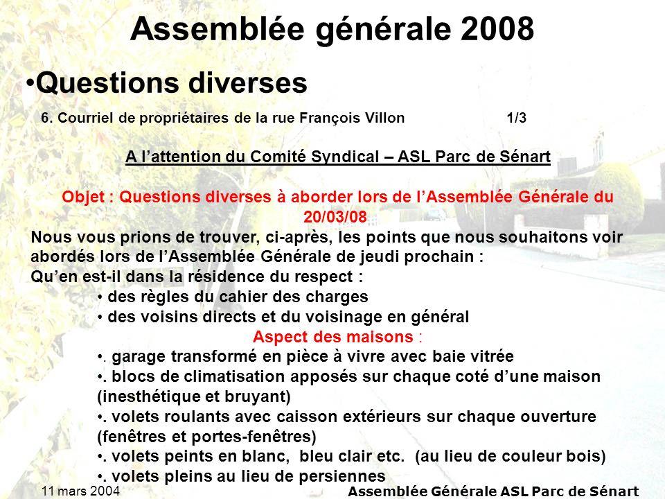 Assemblée générale 2008 Questions diverses