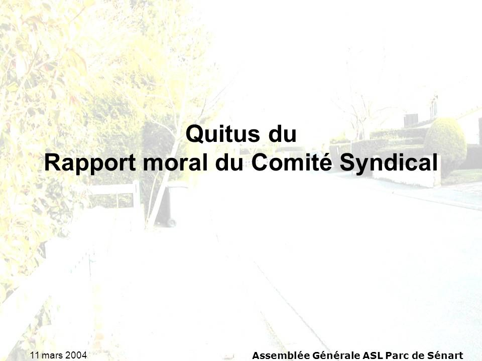 Quitus du Rapport moral du Comité Syndical