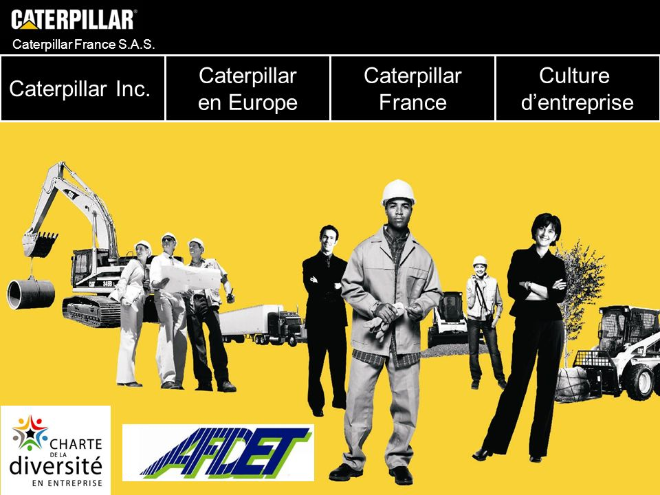 Caterpillar Inc. Caterpillar en Europe Caterpillar France Culture