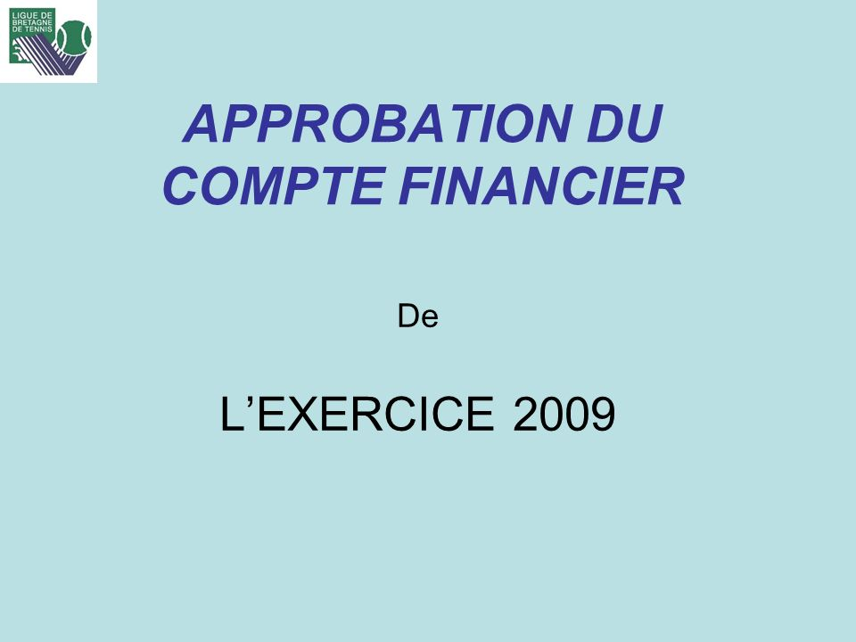 APPROBATION DU COMPTE FINANCIER