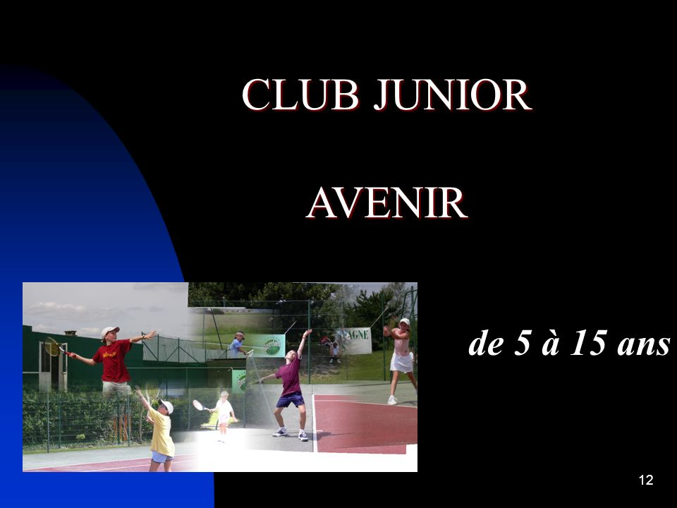 CLUB JUNIOR AVENIR de 5 à 15 ans