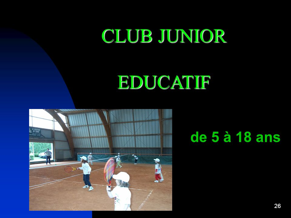 CLUB JUNIOR EDUCATIF de 5 à 18 ans