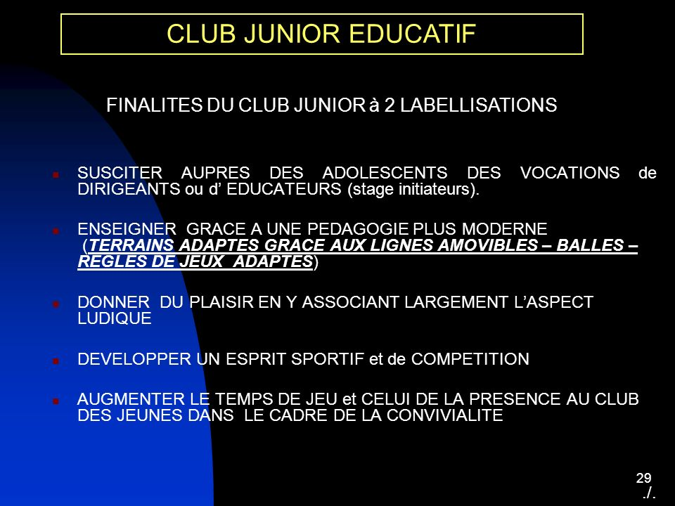 FINALITES DU CLUB JUNIOR à 2 LABELLISATIONS