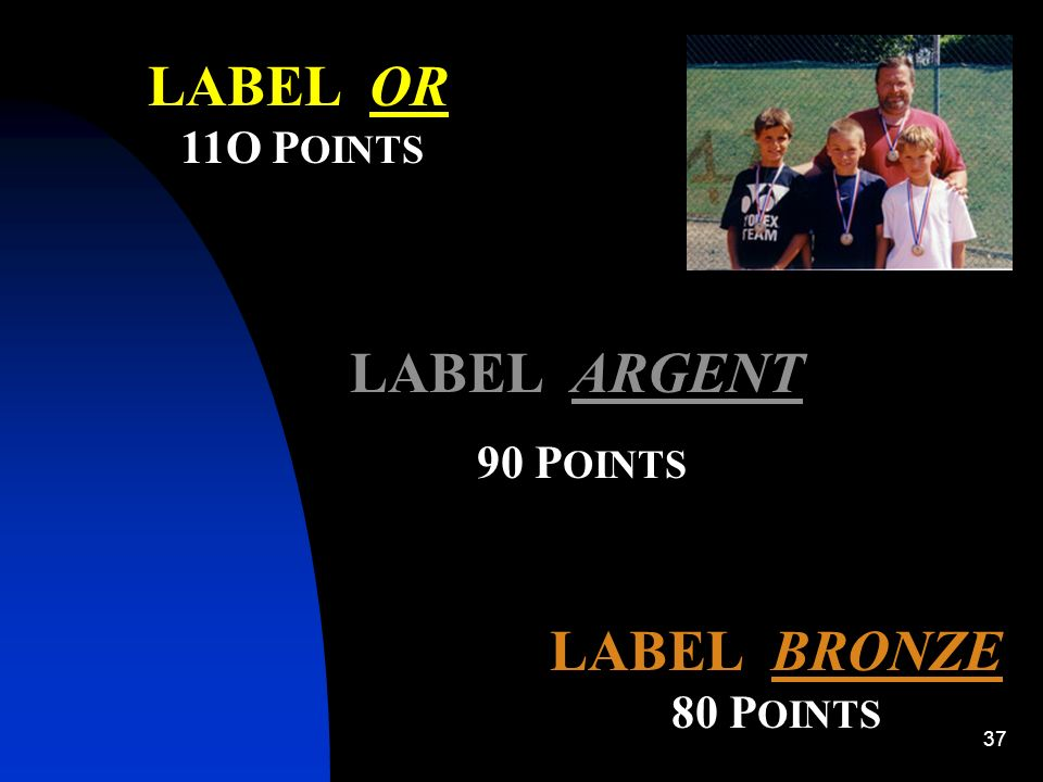LABEL OR LABEL ARGENT LABEL BRONZE