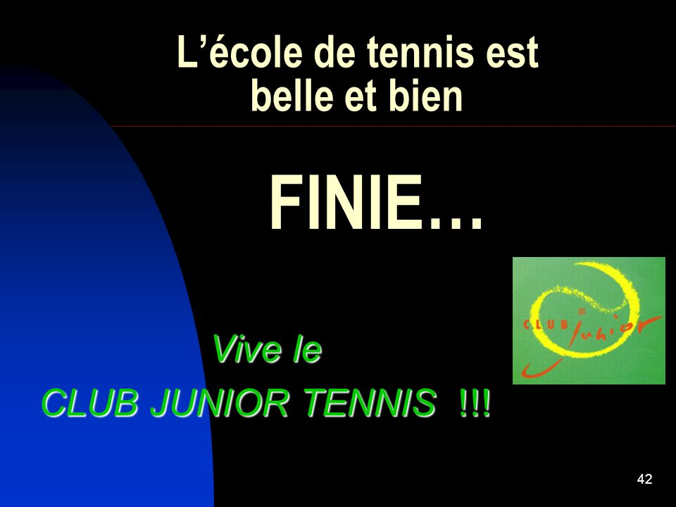 L'école de tennis est belle et bien