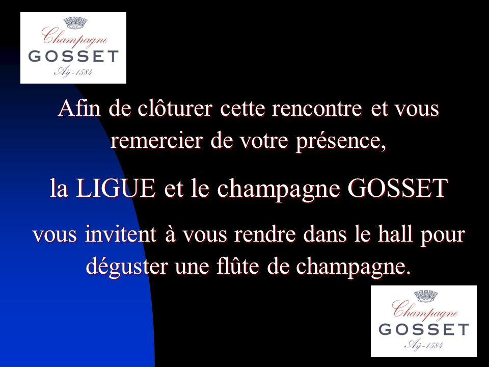 la LIGUE et le champagne GOSSET