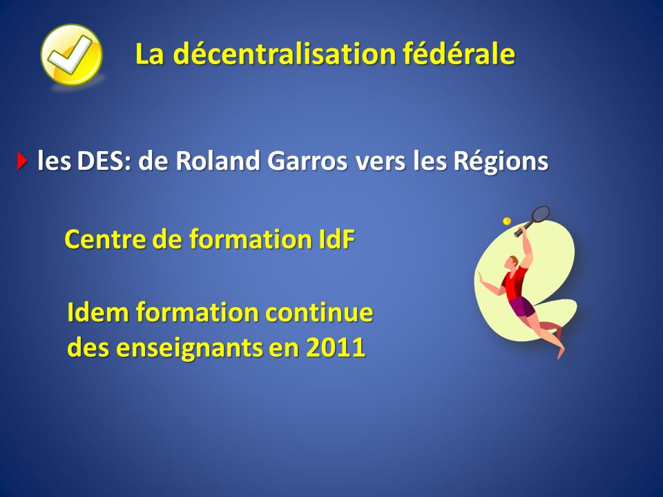 La décentralisation fédérale
