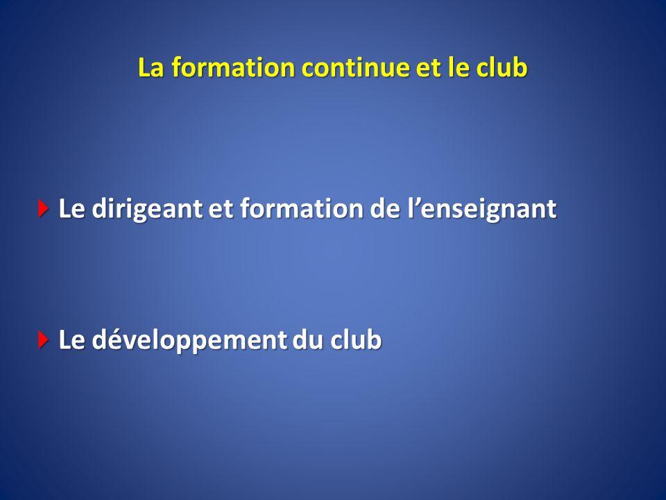 La formation continue et le club