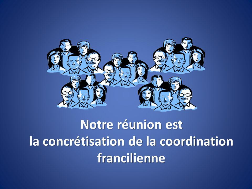 la concrétisation de la coordination francilienne