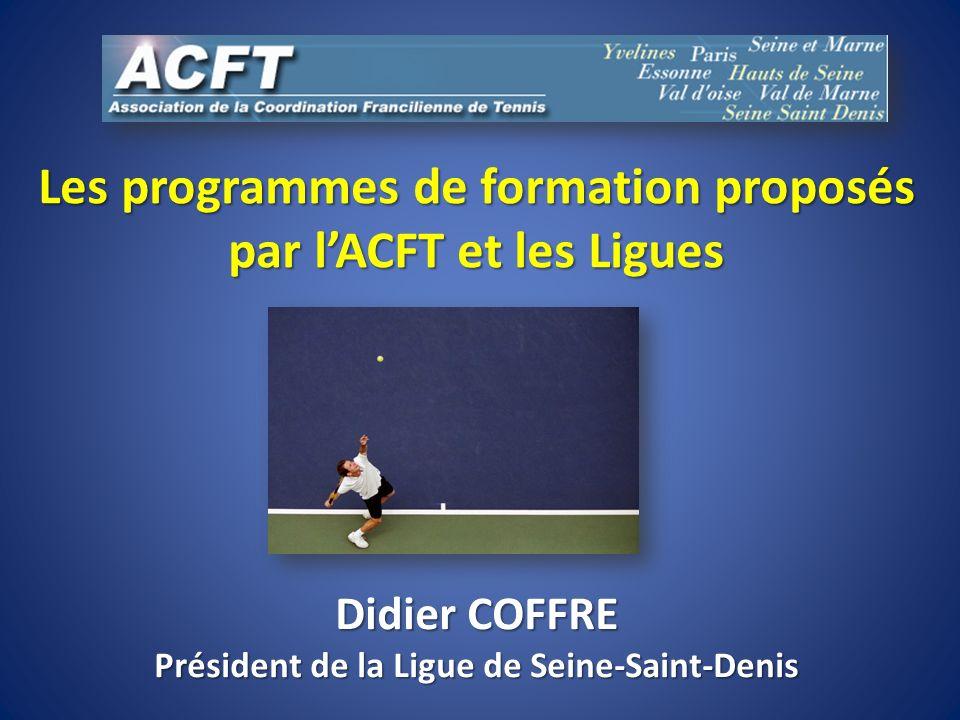 Les programmes de formation proposés par l'ACFT et les Ligues