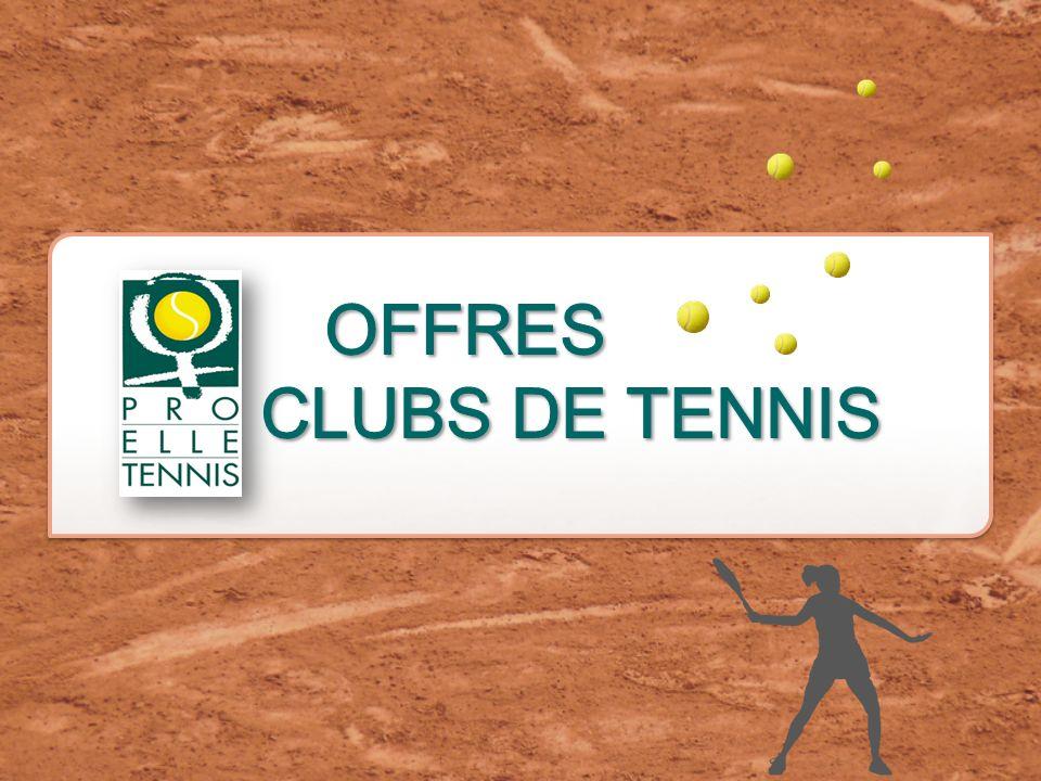 OFFRES CLUBS DE TENNIS