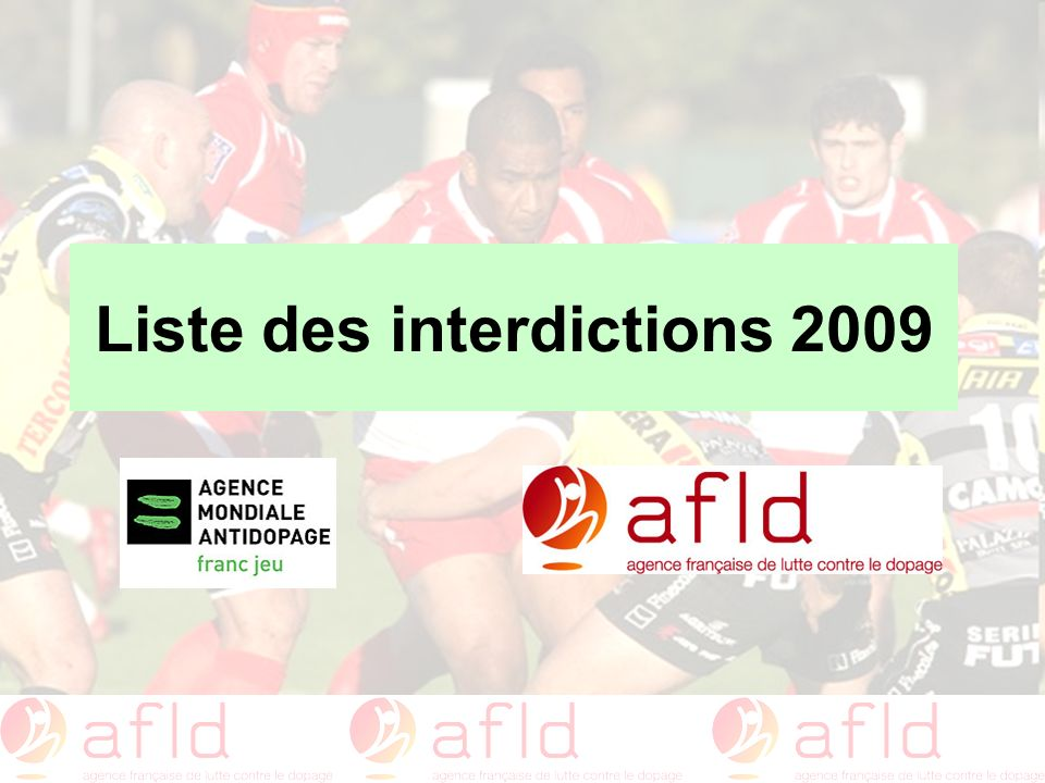 Liste des interdictions 2009