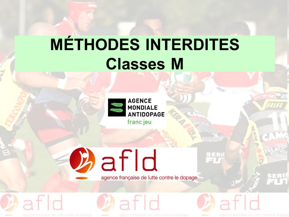 MÉTHODES INTERDITES Classes M