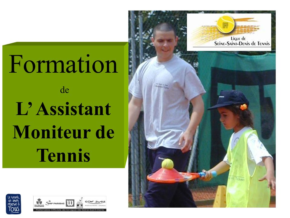 L' Assistant Moniteur de Tennis