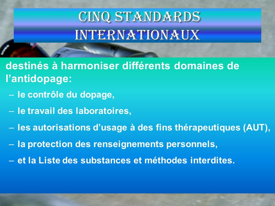 Cinq Standards Internationaux