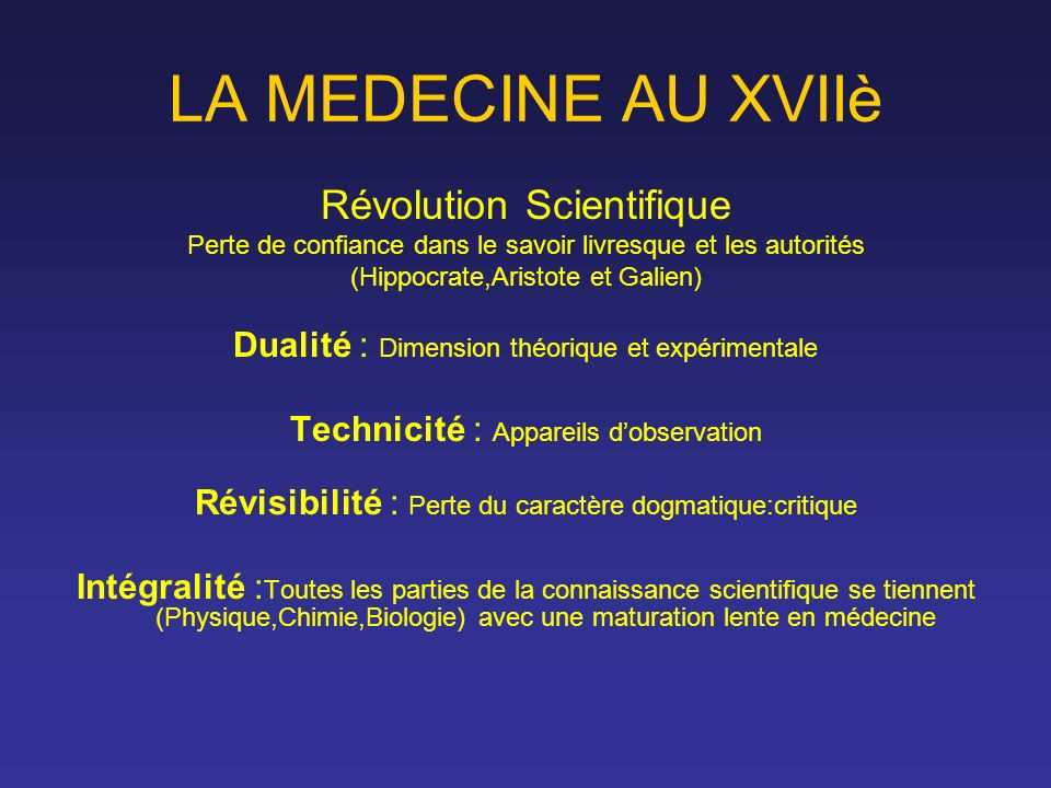 LA MEDECINE AU XVIIè Révolution Scientifique