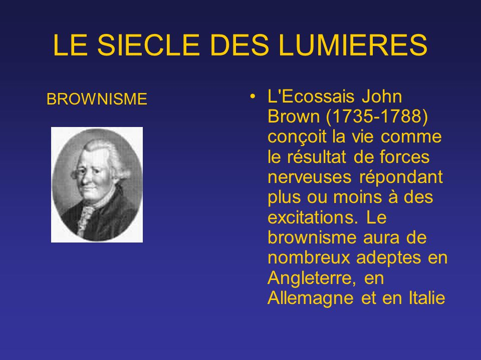 LE SIECLE DES LUMIERES BROWNISME.