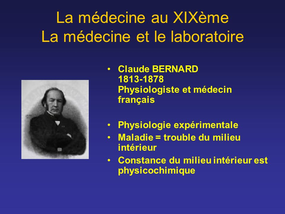 La médecine au XIXème La médecine et le laboratoire