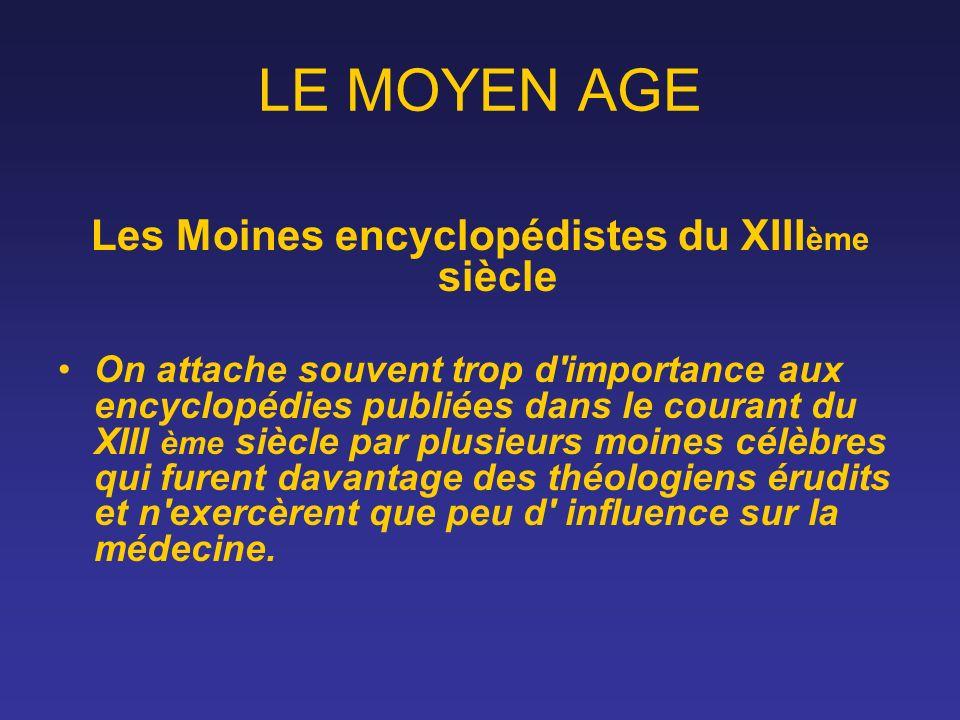 Les Moines encyclopédistes du XIIIème siècle