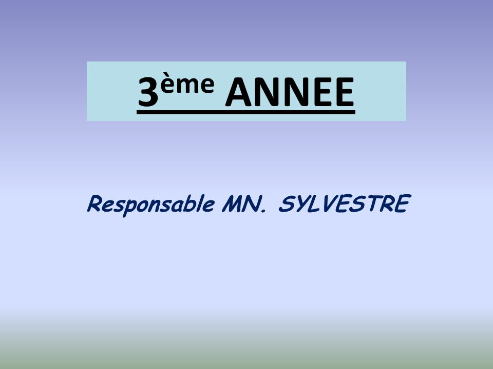 Responsable MN. SYLVESTRE